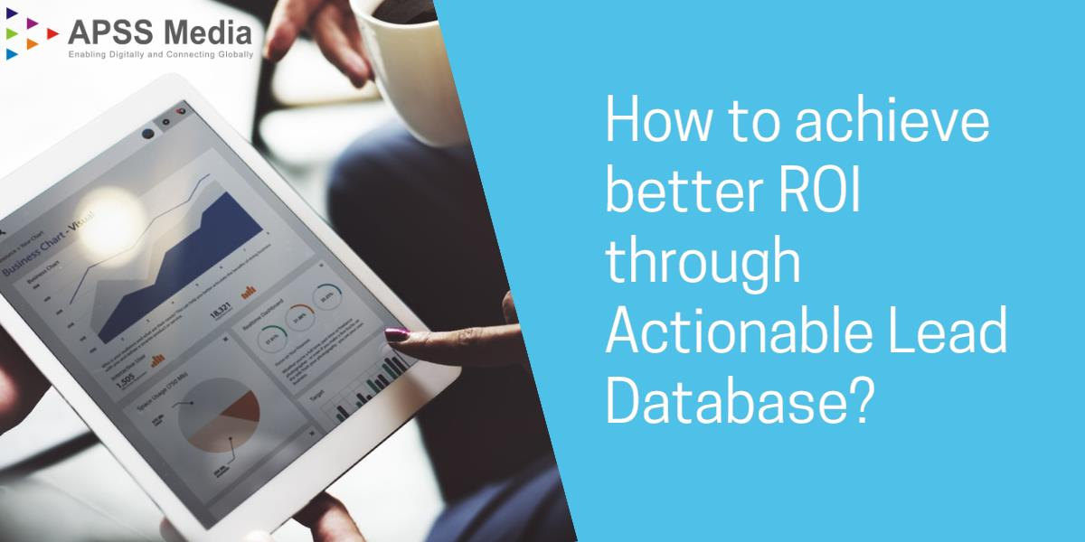 How to leverage the actionable lead database for higher ROI?